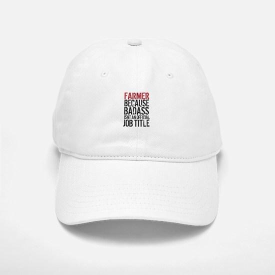 Farmer Badass Job Title Baseball Baseball Cap