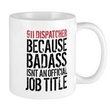 911 Dispatcher Badass Mugs