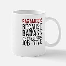 Badass Paramedic EMT Mugs