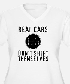 Real Cars Don't Shift Themselves Plus Size T-Shirt