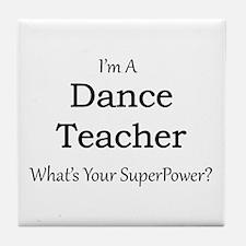 Dance Teacher Tile Coaster