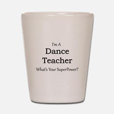 Dance Teacher Shot Glass
