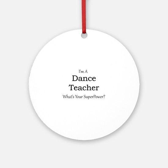 Dance Teacher Round Ornament