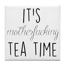 It's Tea Time Tile Coaster
