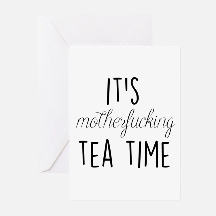 It's Tea Time Greeting Cards