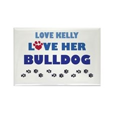 Love Kelly Love Her Bulldog Rectangle Magnet