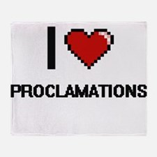 I Love Proclamations Digital Design Throw Blanket