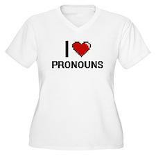 I Love Pronouns Digital Design Plus Size T-Shirt