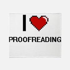 I Love Proofreading Digital Design Throw Blanket