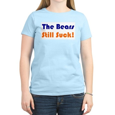 Bears Still Suck Women's Light T-Shirt