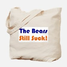 Bears Still Suck Tote Bag