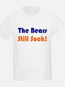 Bears Still Suck Kids T-Shirt