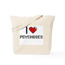 I Love Psychoses Digital Design Tote Bag