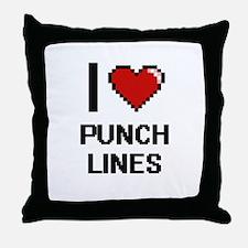 I Love Punch Lines Digital Design Throw Pillow