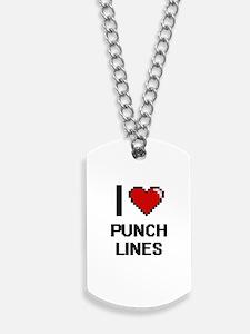I Love Punch Lines Digital Design Dog Tags
