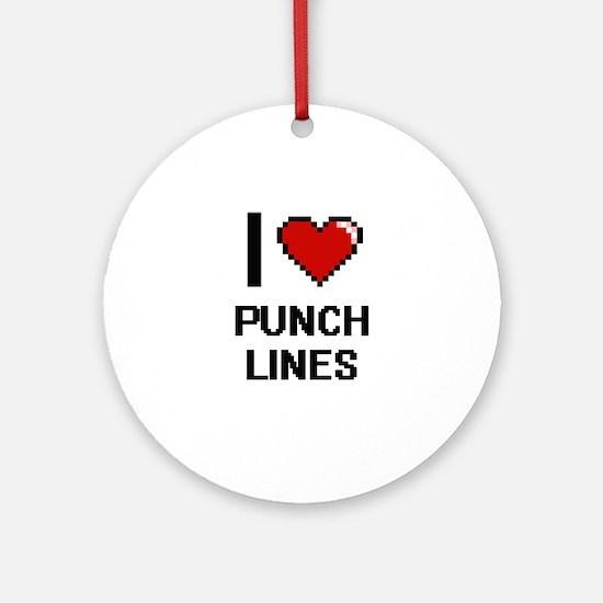 I Love Punch Lines Digital Design Round Ornament