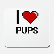 I Love Pups Digital Design Mousepad