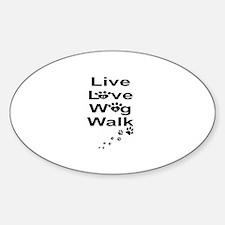 DOGS -LIVE, LOVE, WAG, WALK Decal