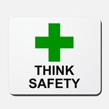 THINK SAFETY - Mousepad