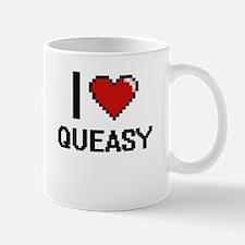I Love Queasy Digital Design Mugs