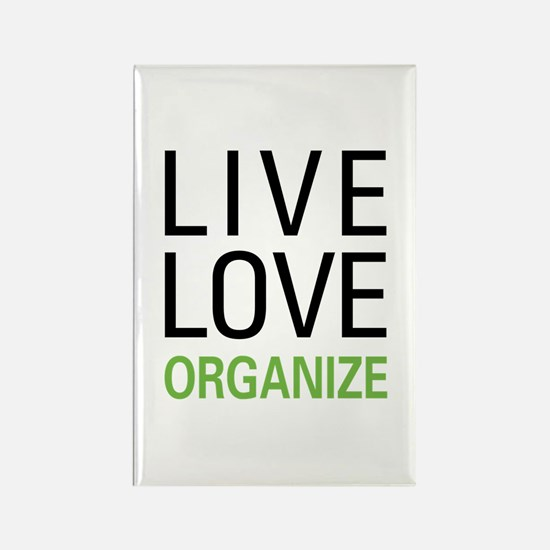 Live Love Organize Rectangle Magnet
