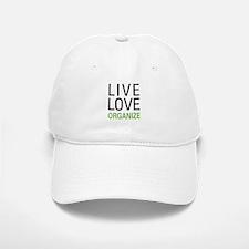 Live Love Organize Baseball Baseball Cap