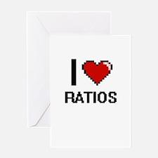 I Love Ratios Digital Design Greeting Cards