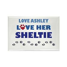 Love Ashley Love Her Sheltie Rectangle Magnet