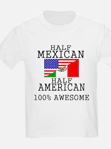 Half Mexican Half American T-Shirt