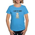 I Want My Mummy Women's Dark T-Shirt