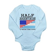 Half Argentinian Is Better Than None! Body Suit