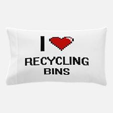 I Love Recycling Bins Digital Design Pillow Case