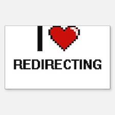 I Love Redirecting Digital Design Decal