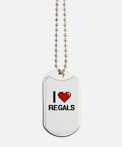 I Love Regals Digital Design Dog Tags