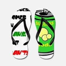 Success comes in cans not Can'ts Flip Flops