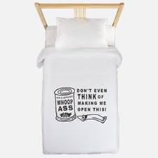 WHOOP ASS CAN - DONT EVEN THINK.... Twin Duvet