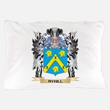 Myhill Coat of Arms - Family Crest Pillow Case