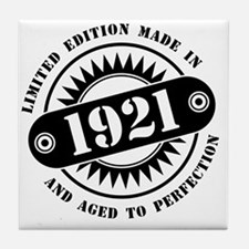 LIMITED EDITION MADE IN 1921 Tile Coaster