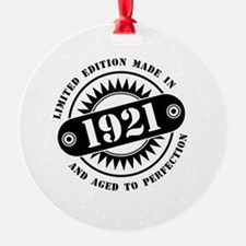 LIMITED EDITION MADE IN 1921 Ornament