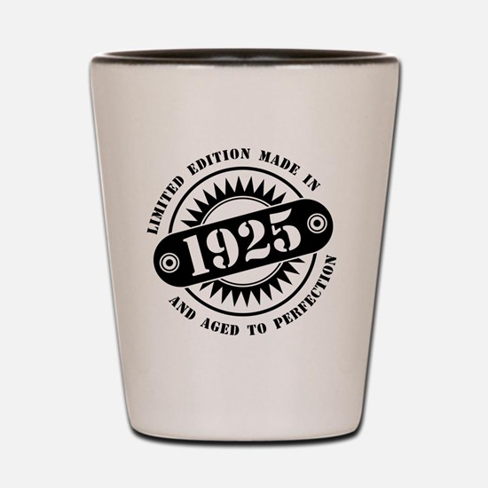 LIMITED EDITION MADE IN 1925 Shot Glass