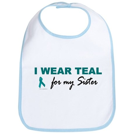 I Wear Teal For My Sister 2 Bib