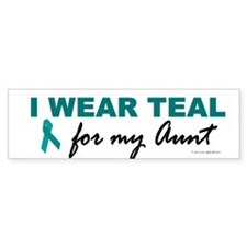 I Wear Teal For My Aunt 2 Bumper Car Sticker