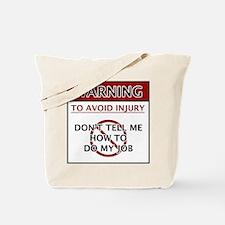 Warning_Job Tote Bag