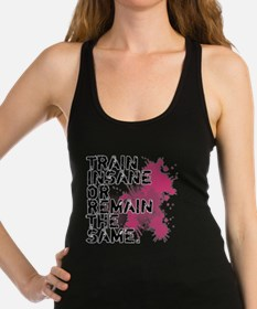 Cute Train insane remain same Racerback Tank Top