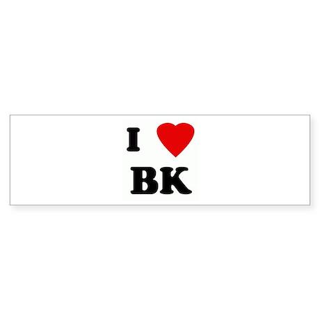 I Love BK Bumper Sticker