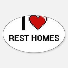 I Love Rest Homes Digital Design Decal