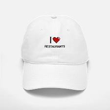 I Love Restaurants Digital Design Baseball Baseball Cap