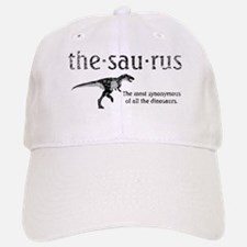 Thesaurus The most synonymous of all the dinos Baseball Baseball Cap