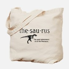 Thesaurus The most synonymous of all the Tote Bag