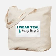 I Wear Teal For My Daughter 2 Tote Bag